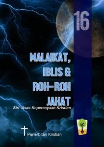 16. Malaikat, Iblis & Roh2 Jahat