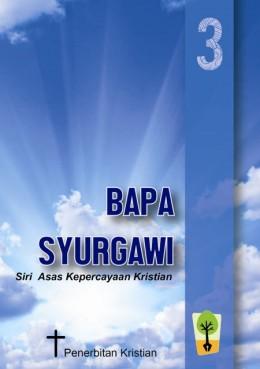 3. Bapa Syurgawi